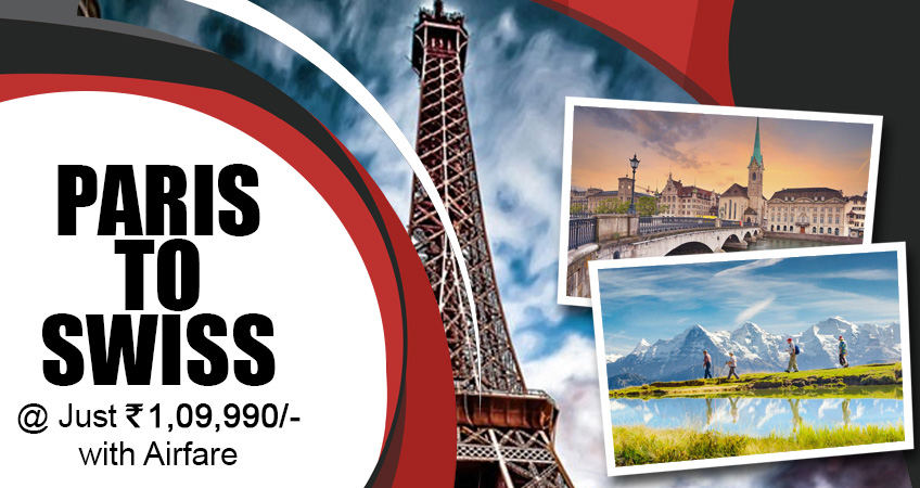 Exploring Paris To Swiss